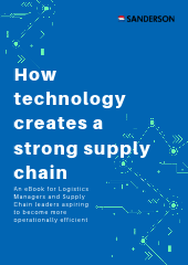 How technology creates a strong supply chain